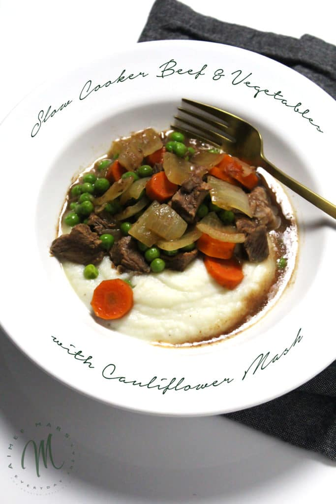 The Slow Cooker Beef & Vegetables with Cauliflower Mash is a healthy version of a classic comfort food you can happily enjoy without the guilt.
