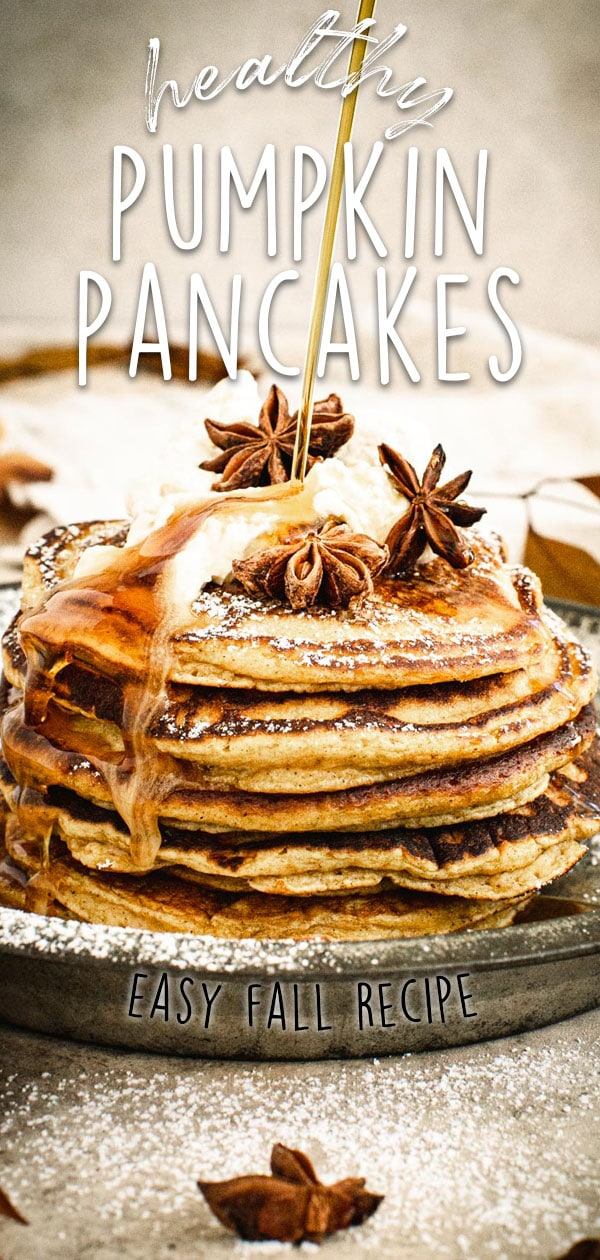 Healthy Pumpkin Pancakes with title in white for Pinterest.