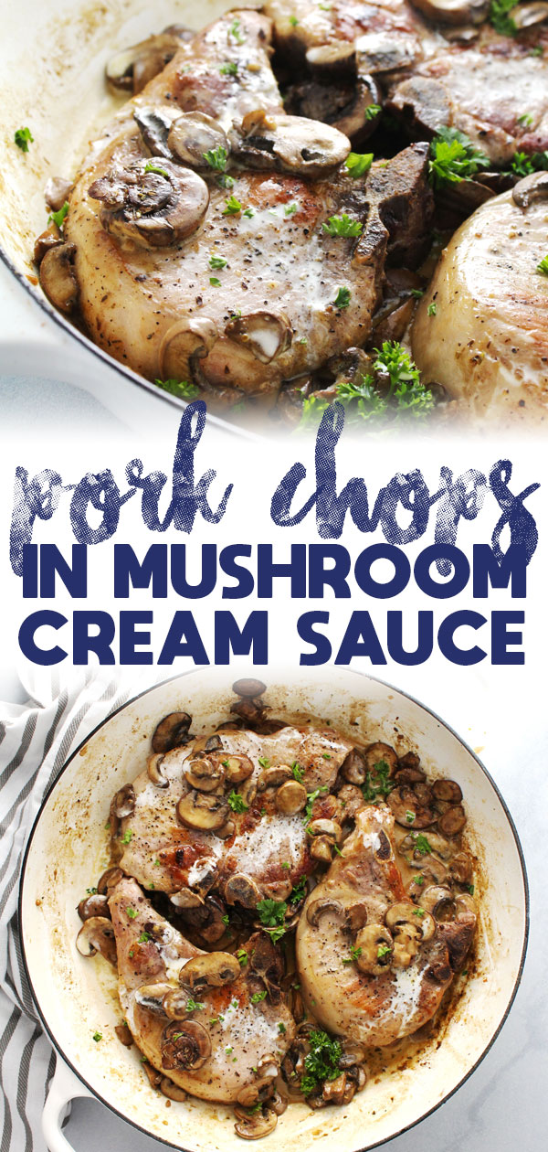 Pork Chops in Mushroom Cream Sauce
