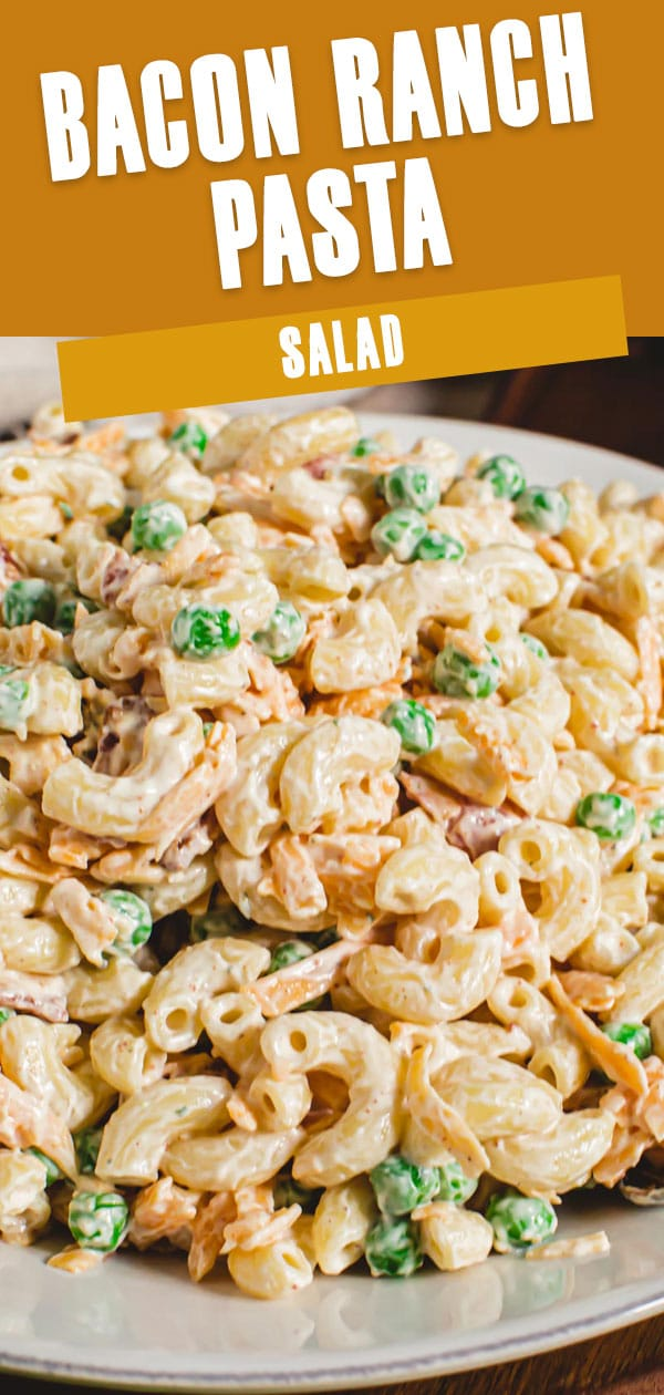 Bacon Ranch pasta salad with peas in a bowl.