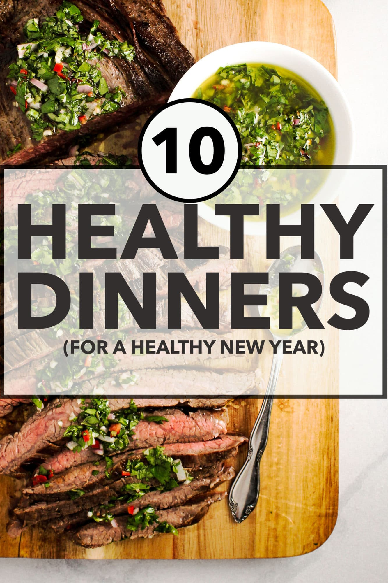 10 Healthy Dinners for a Healthy New Year