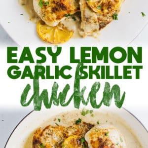Easy Lemon Garlic Skillet Chicken
