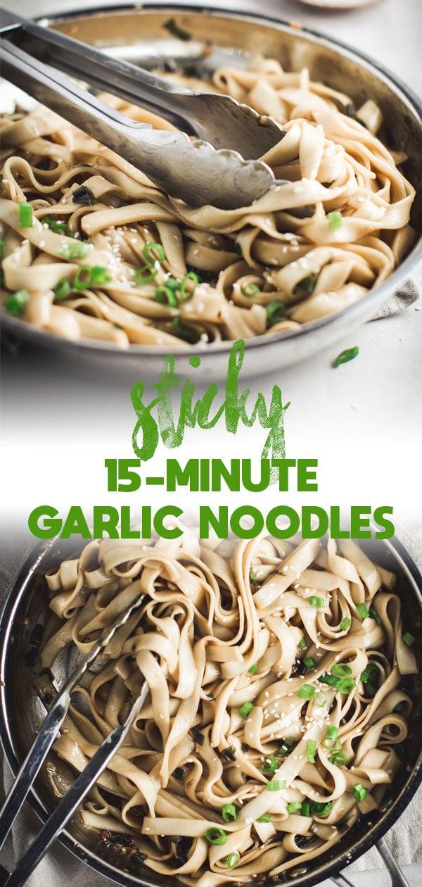 15-Minute Sticky Garlic Noodles