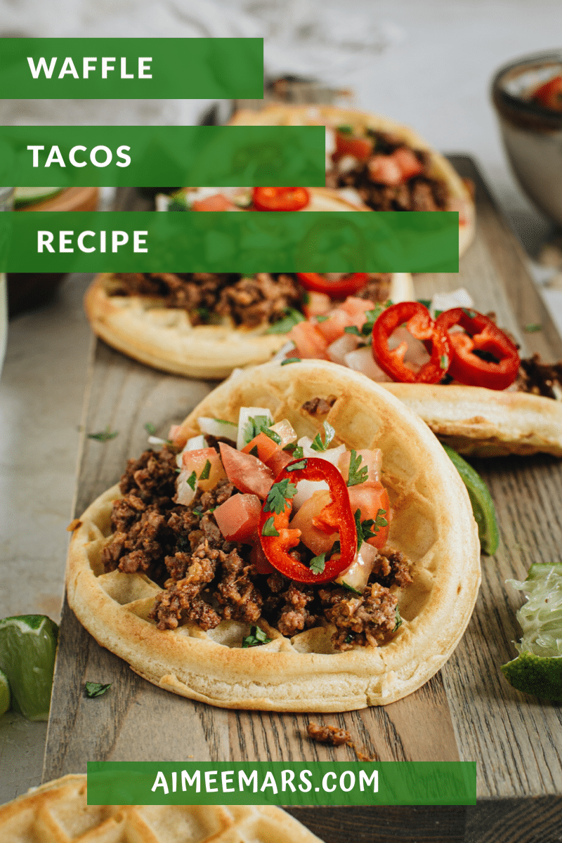 ground beef taco waffles with white and green lettering