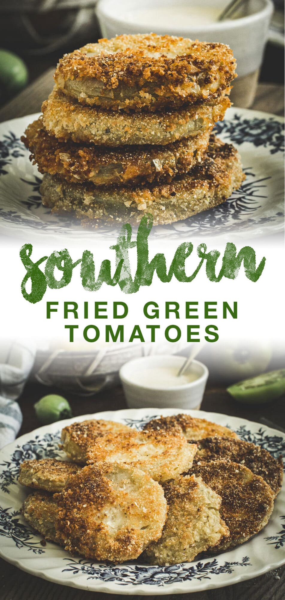 Fried green tomatoes double image with green title.