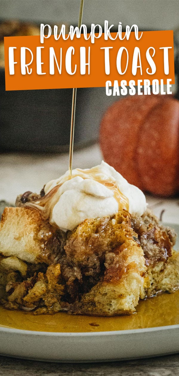 French toast casserole with syrup pouring on top and title in block letters for Pinterest.