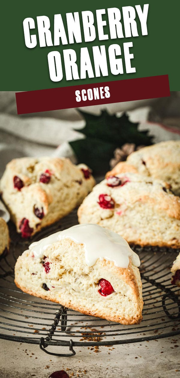 Cranberry Orange Scones with white title for Pinterest.