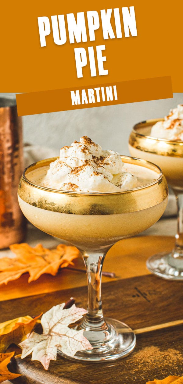 Pumpkin pie martinis topped with whipped cream and cinnamon.